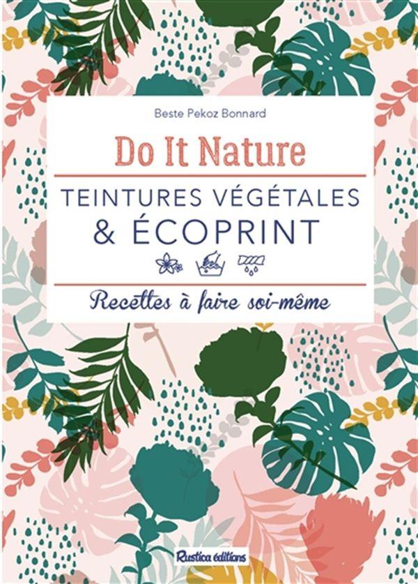 Teintures végétales et écoprint