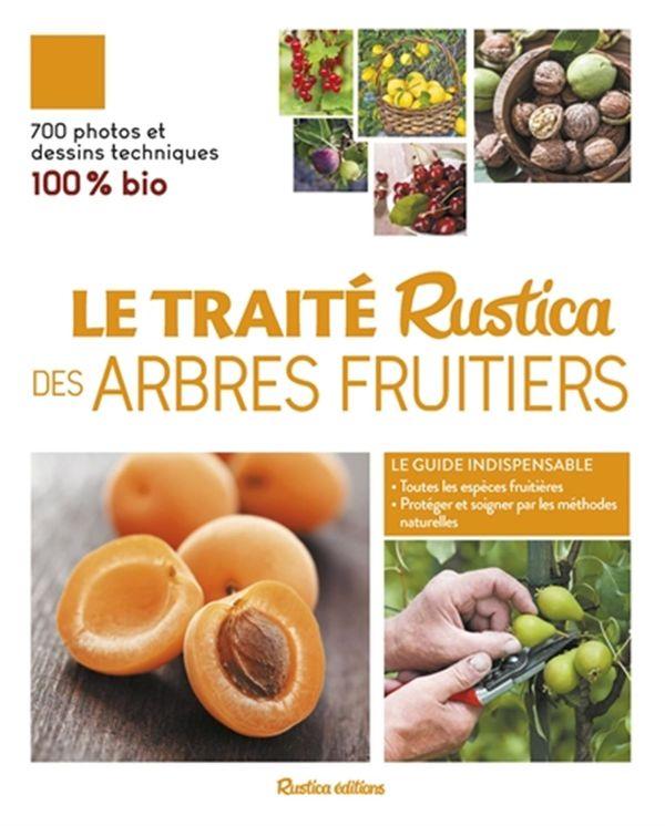 Traité Rustica des arbres fruitiers Le N.E.