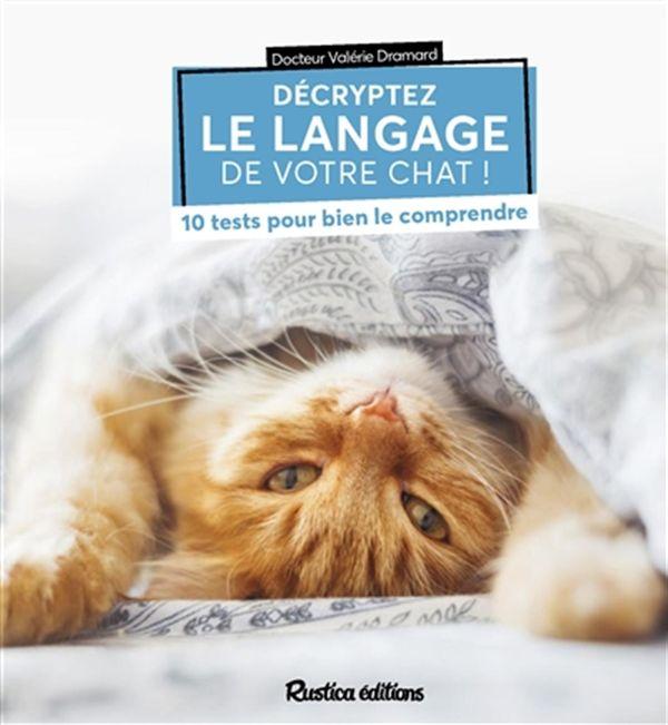 Décryptez le langage de votre chat! N.E.