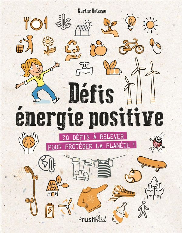 Défis économies d'énergie : 32 défis à relever pour protéger la planète!