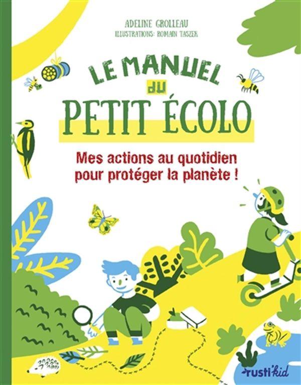 Le manuel du petit écolo
