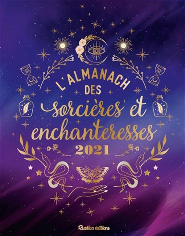 L'almanach des sorcières et enchanteresses 2021