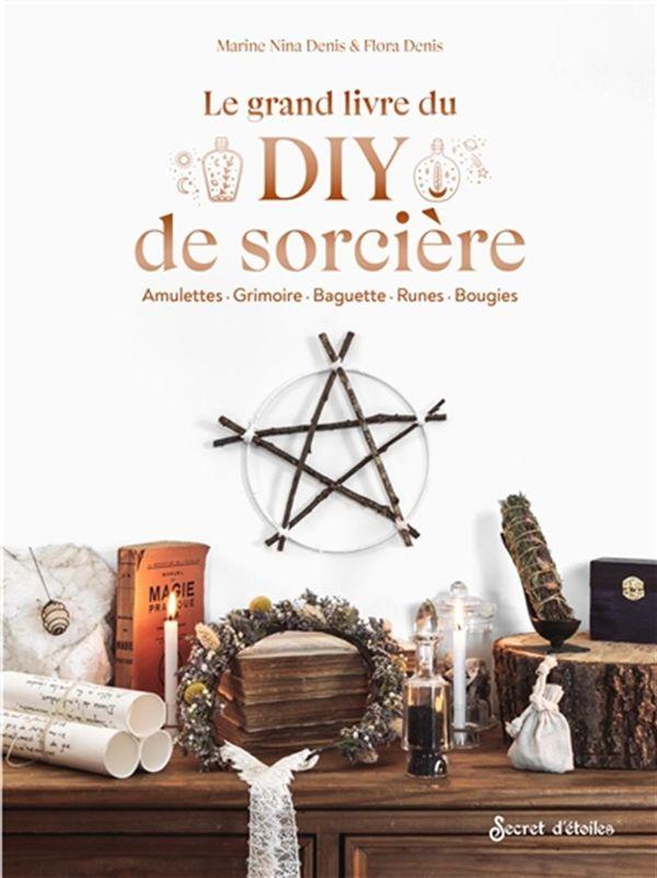 Le grand livre du DIY de sorcière