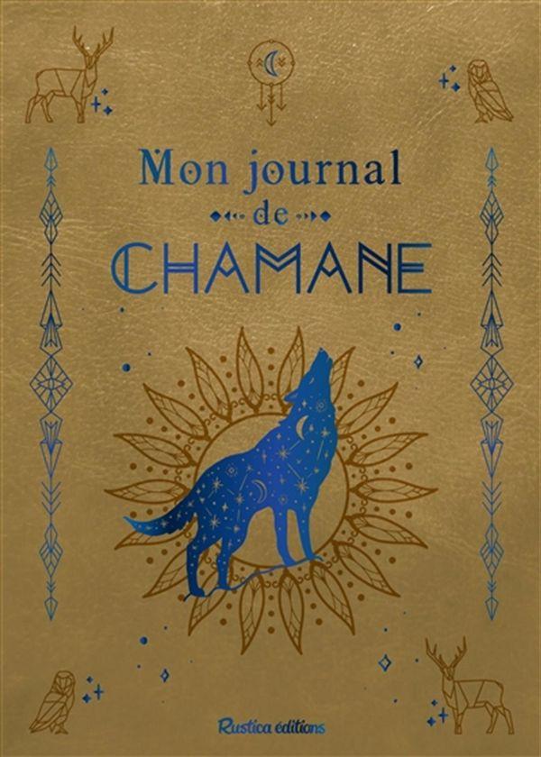 Mon journal de chamane