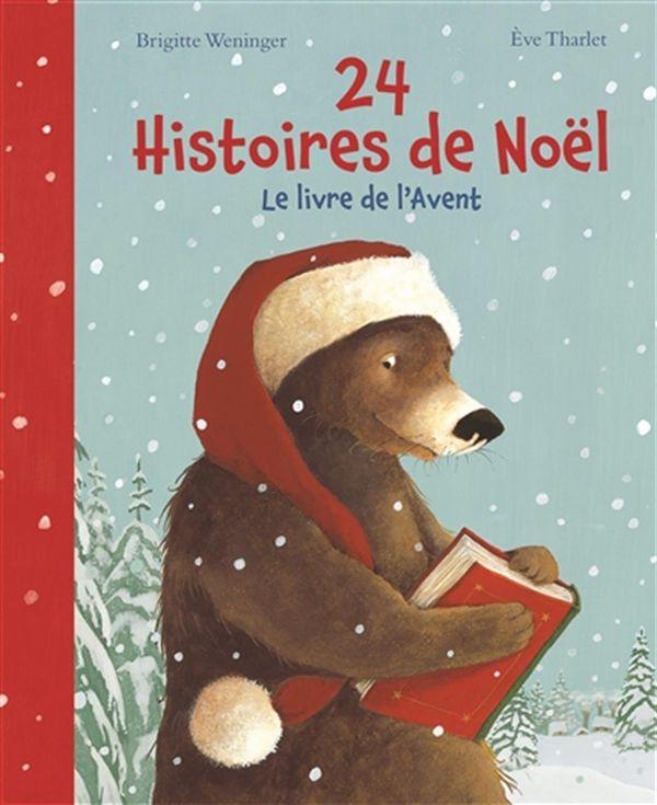 24 histoires de Noël  Le livre de l'Avent