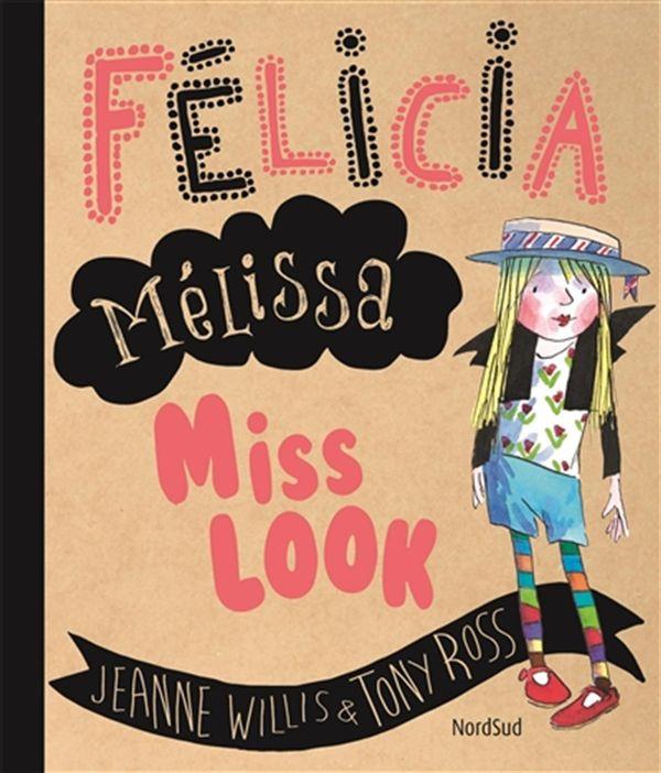 Félicia Mélissa Miss Look