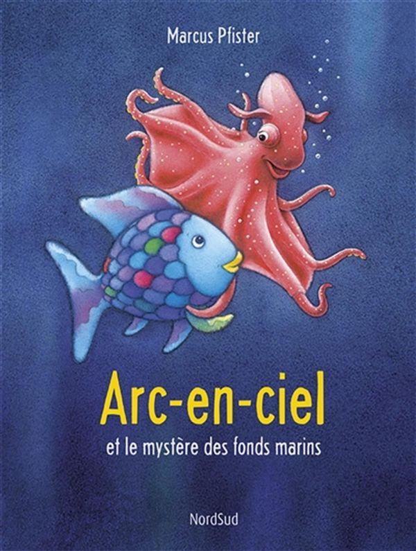 Arc-en-ciel et le mystère des fonds marins N.E.