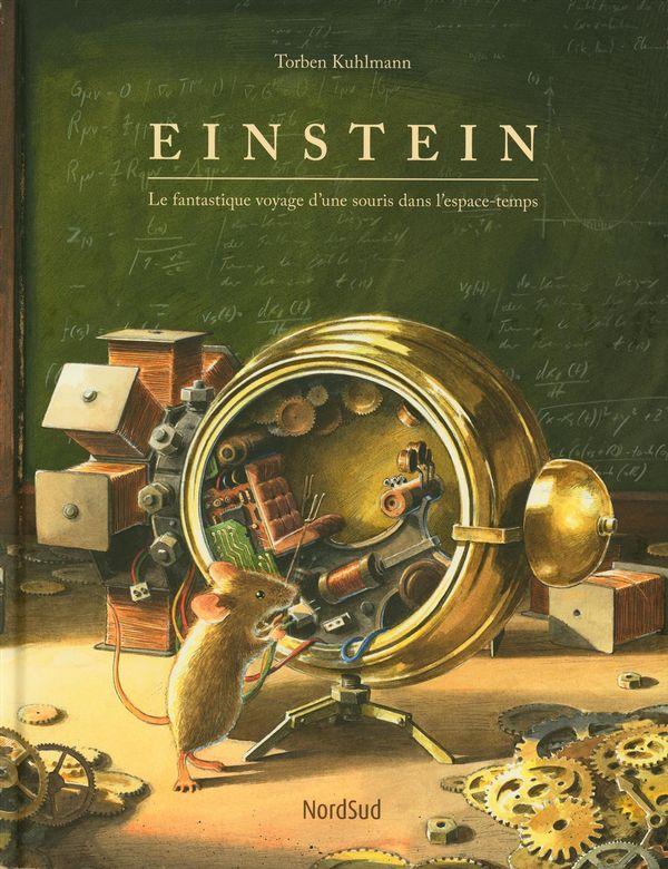 Einstein - Le fantastique voyage d'une souris dans l'espace-temps