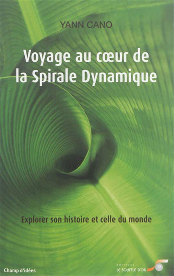 Voyage au coeur de la spirale dynamique