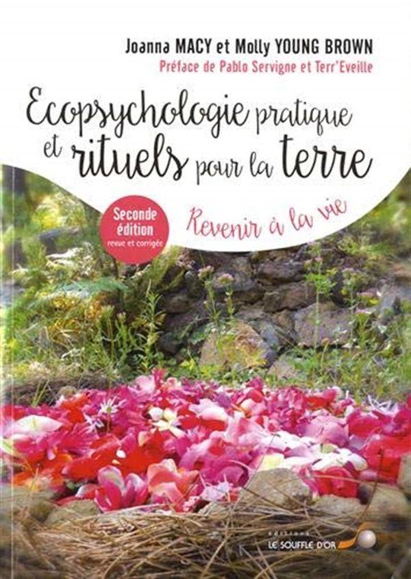 Ecopsychologie pratique et rituels pour la terre N.E.