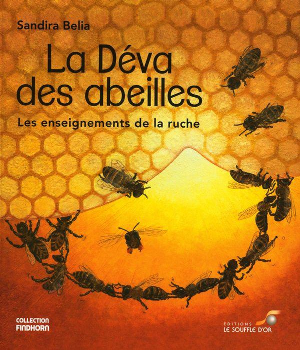 La Déva des abeilles : Les enseignements de la ruche