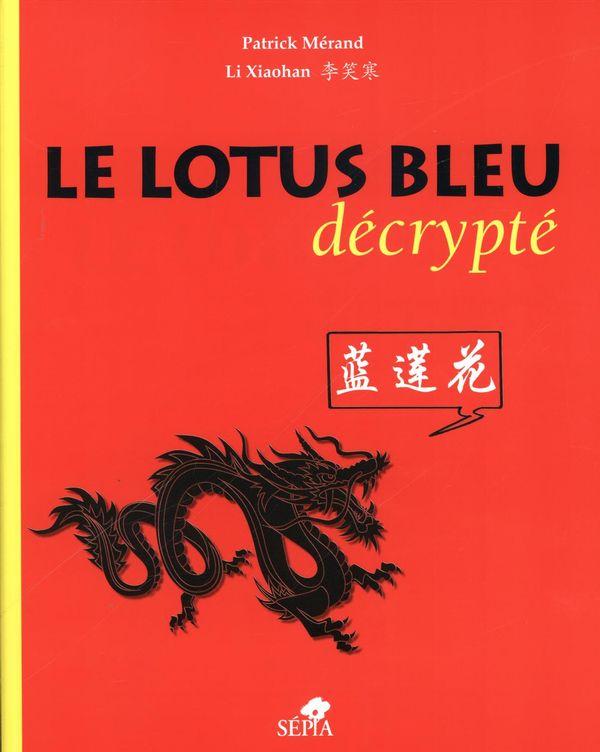 Le Lotus bleu décrypté