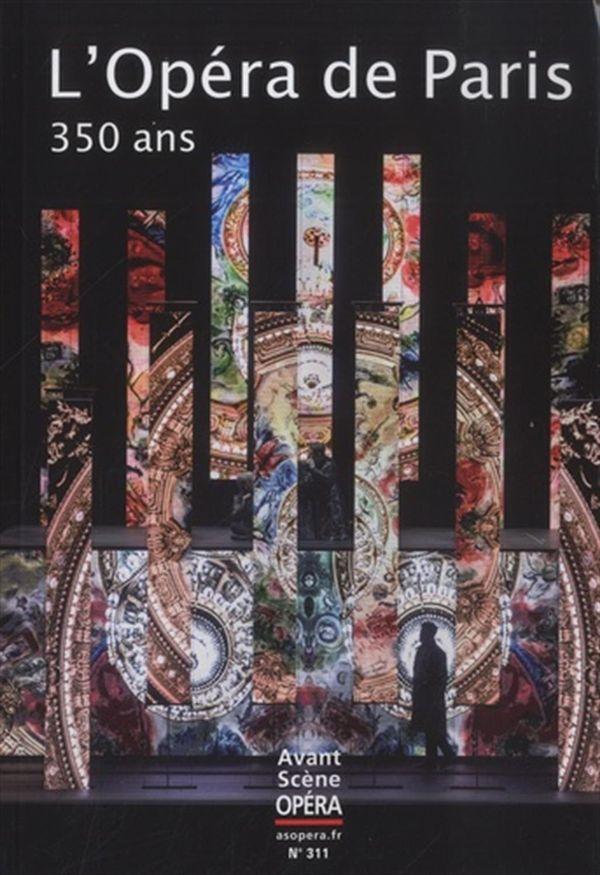 L'Opéra de Paris 350 ans
