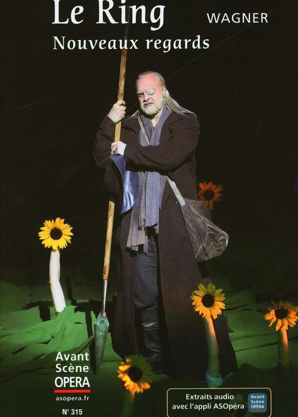 Wagner  Le Ring - Nouveaux regards