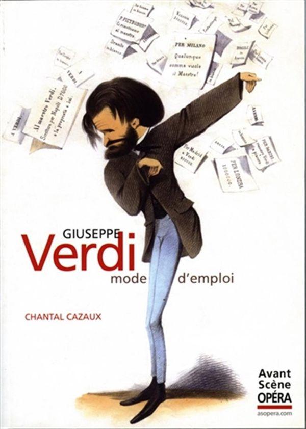Giuseppe Verdi : mode d'emploi N.E.