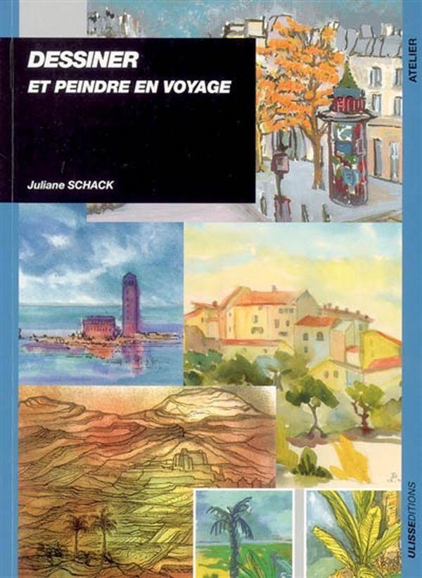 Dessiner et peindre en voyage