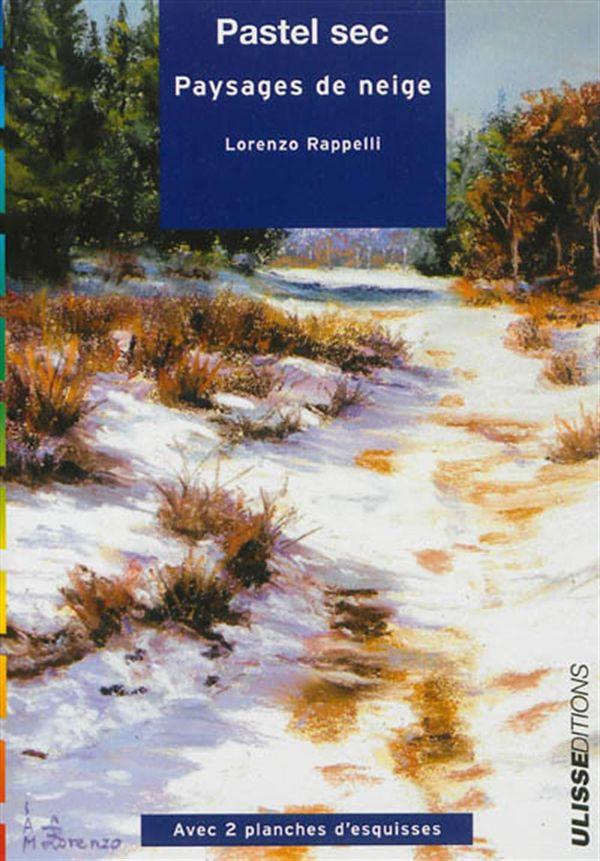 Pastel sec : Paysages de neige