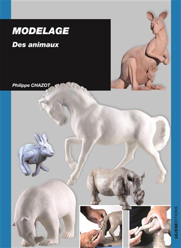 Modelage : Des animaux