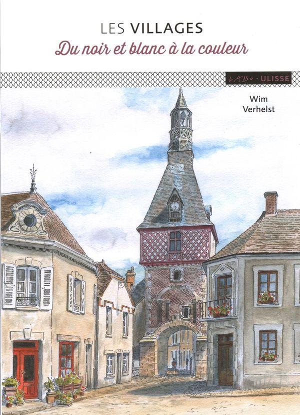 Les villages : Du noir et blanc à la couleur N.E.