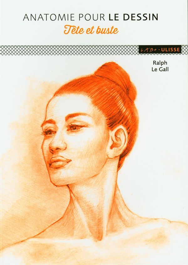 Anatomie pour le dessin : Tête et buste