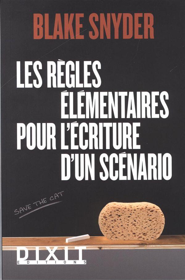 Les règles élémentaires pour l'écriture d'un scénario N.E.
