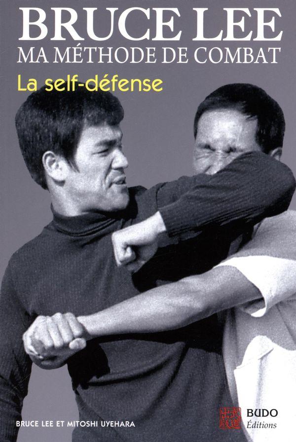 Bruce Lee  Ma méthode de combat 01 : La self-défense