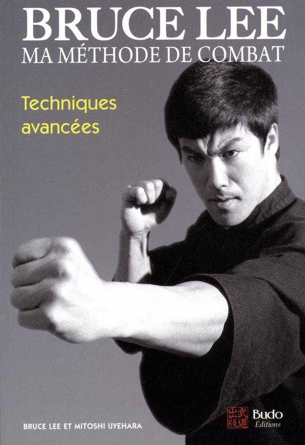Bruce Lee Ma Methode De Combat 04 Techniques Avancees