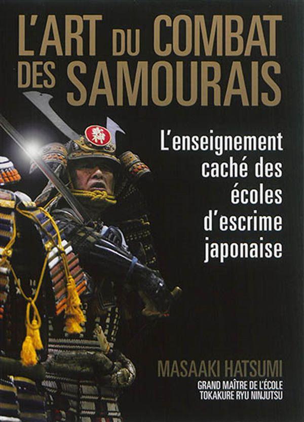 L'art du combat des samouraïs  L'enseignement caché des samourais