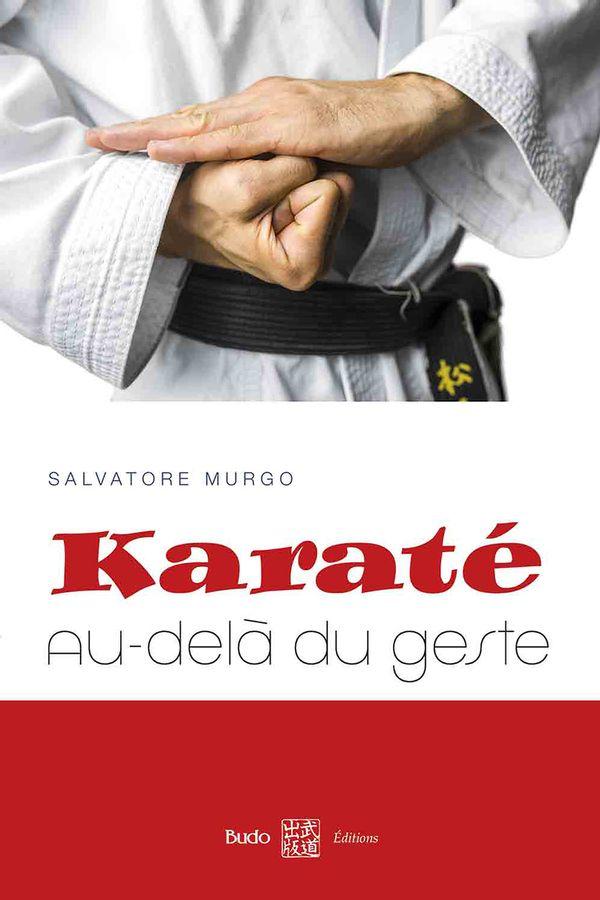 Karaté : Au-delà du geste