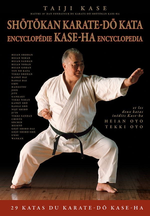 Shotokan karate-do kata encyclopédie Kase-ha encyclopedia