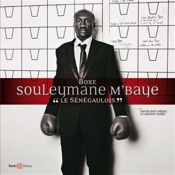 Boxe, Souleymane M'baye  Le Sénégaulois