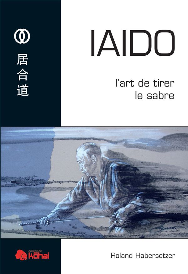 Iaido : l'art de tirer le sabre N.E.