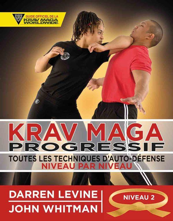 Krav maga progressif niveau 2 : Engagés (ceinture orange)