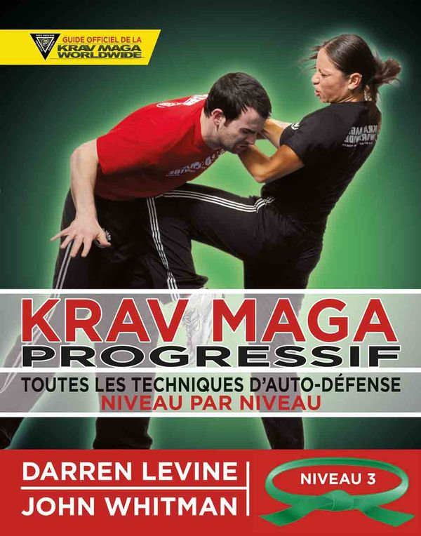 Krav maga progressif niveau 3 : Confirmés (ceinture verte)