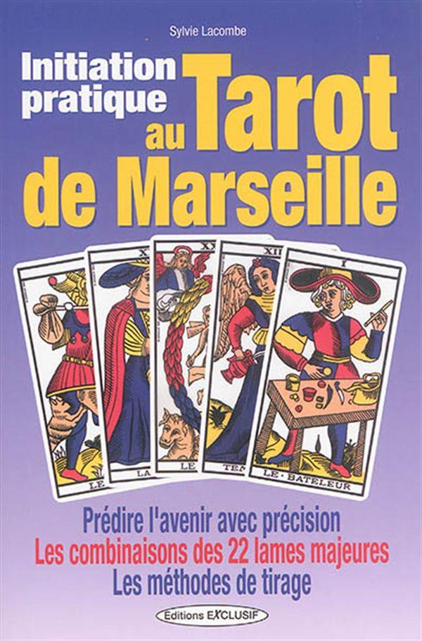 Initiation pratique au Tarot de Marseille