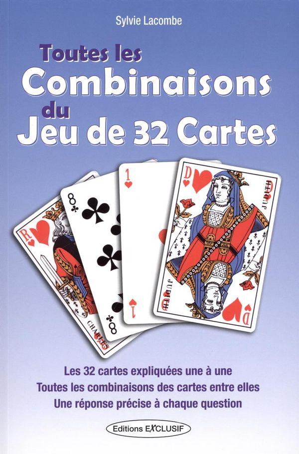 Toutes les combinaisons du jeu de 32 cartes