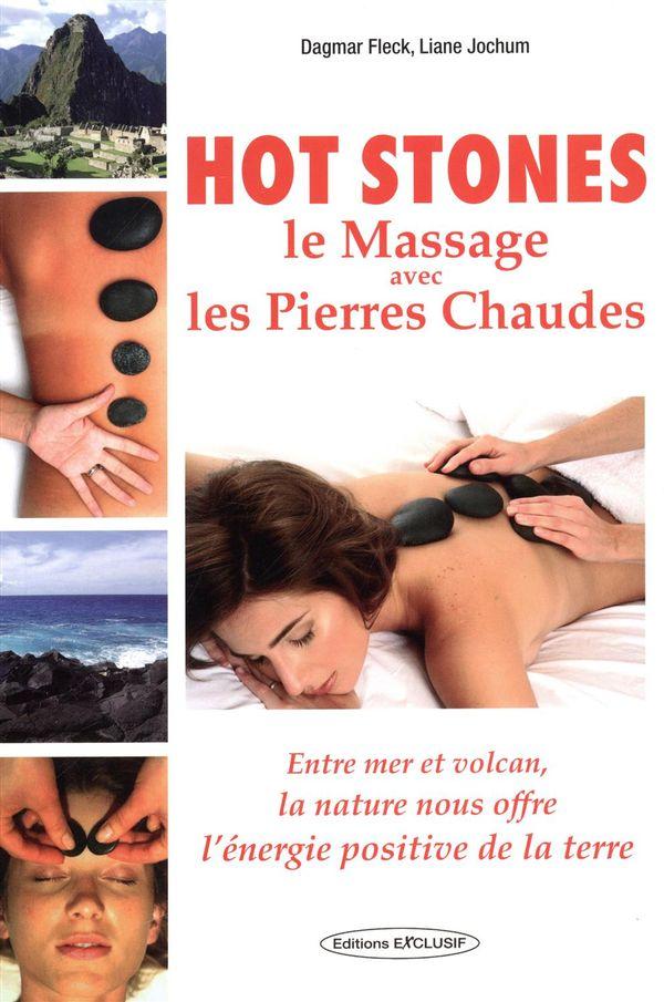 Hot stones : le massage avec les pierres chaudes