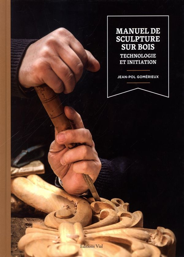 Manuel de sculpture sur bois N.E.