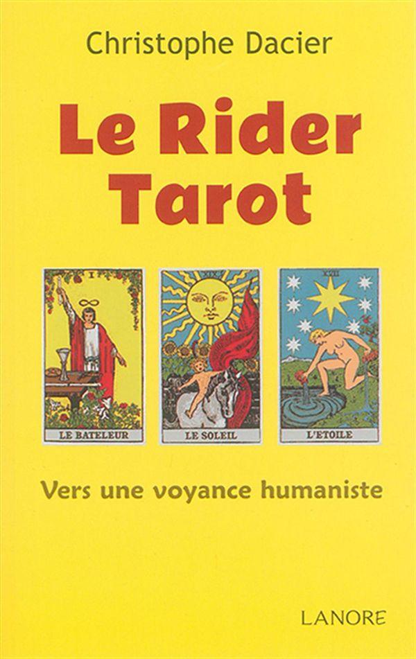Le Rider Tarot  Vers une voyance humaniste