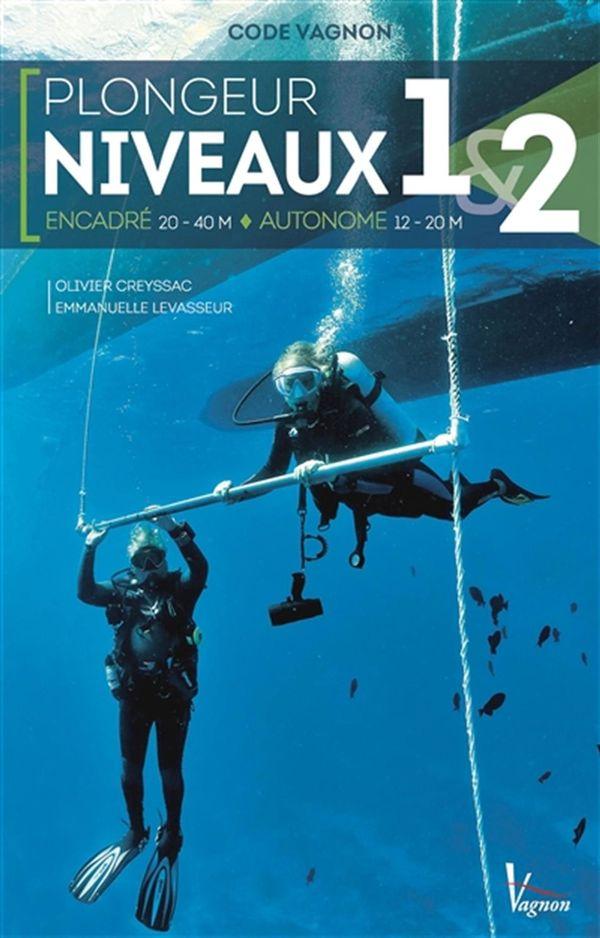 Plongeur niveaux 1 & 2, encadré/autonome