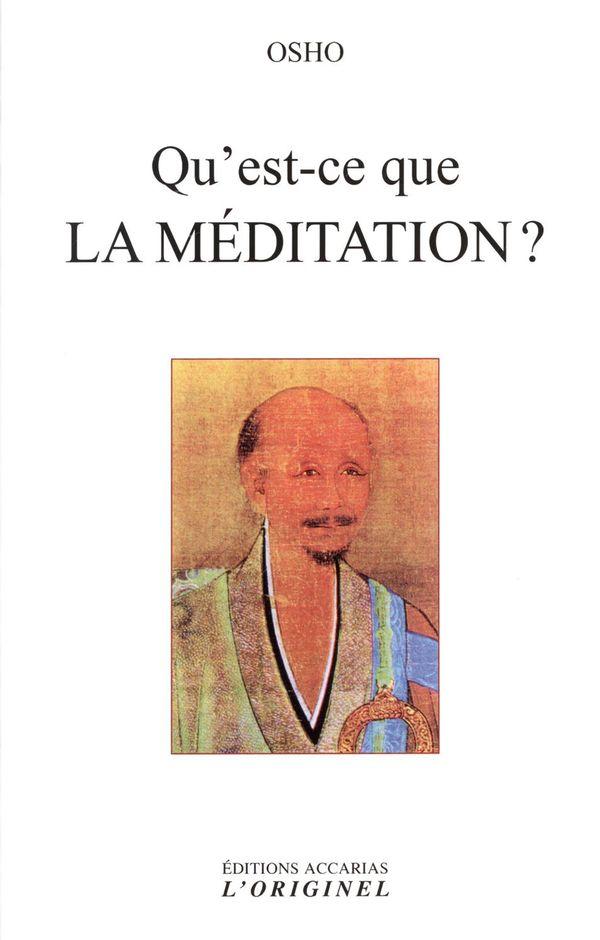 Qu'est ce que la méditation ? N.E.