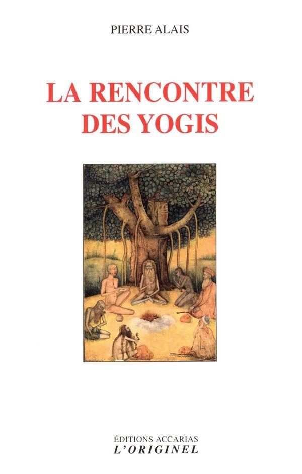 La rencontre des yogis