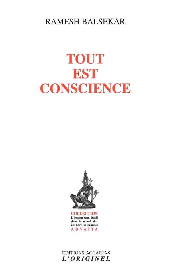 Tout est conscience 4e édition