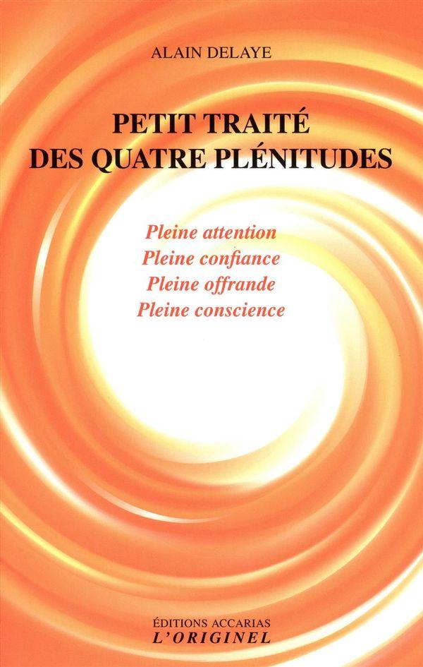 Petit traité des quatre plénitudes