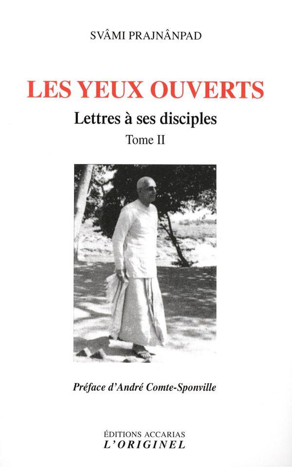 Lettres à ses disciples 02 : Les yeux ouverts