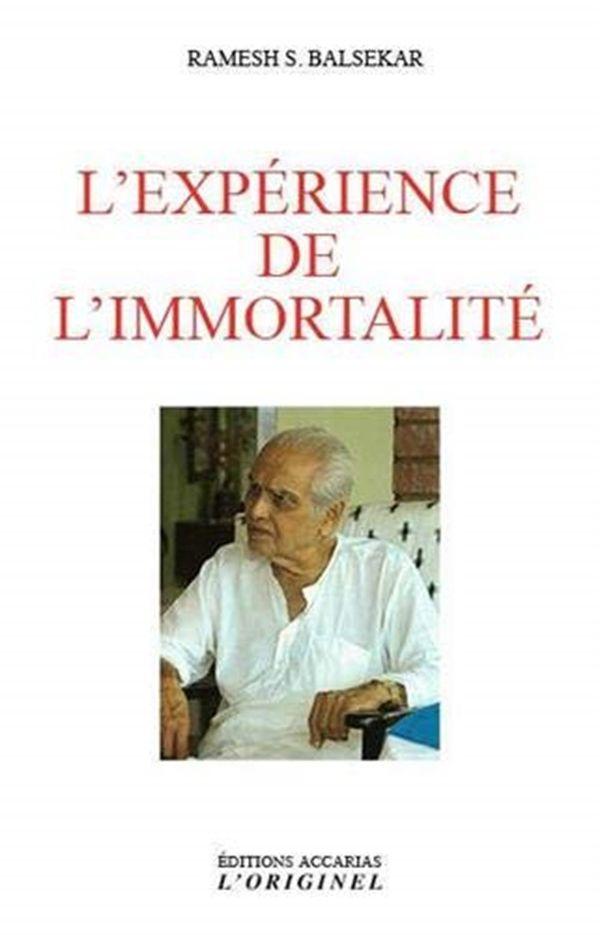 L'expérience de l'immortalité
