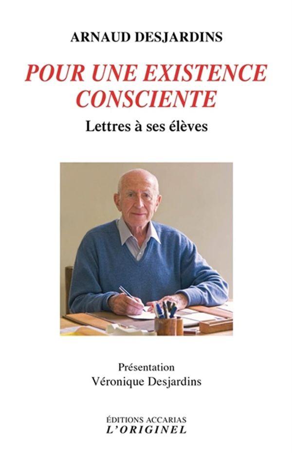 Pour une existence consciente : Lettres à ses élèves 02