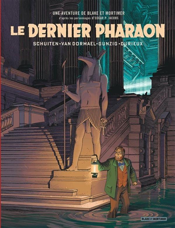 Blake et Mortimer 11 : Le dernier pharaon