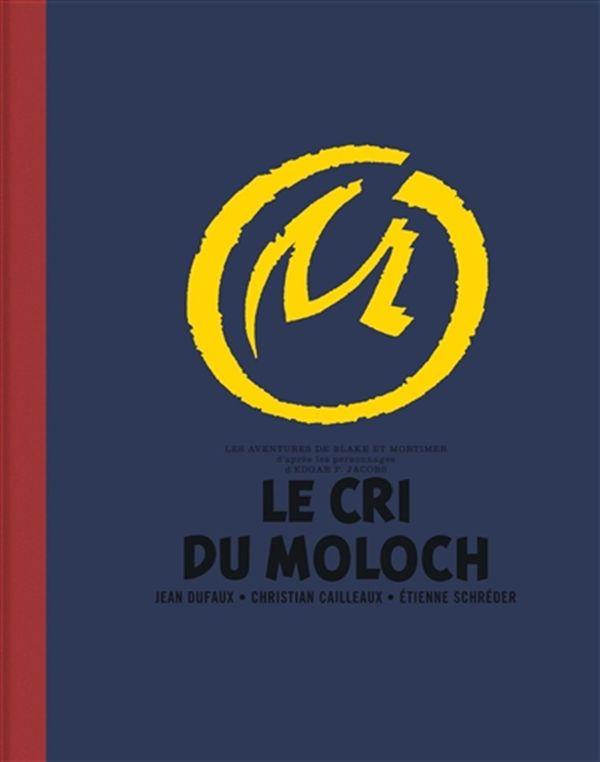Blake et Mortimer 27 : Le Cri du Moloch - Édition de luxe