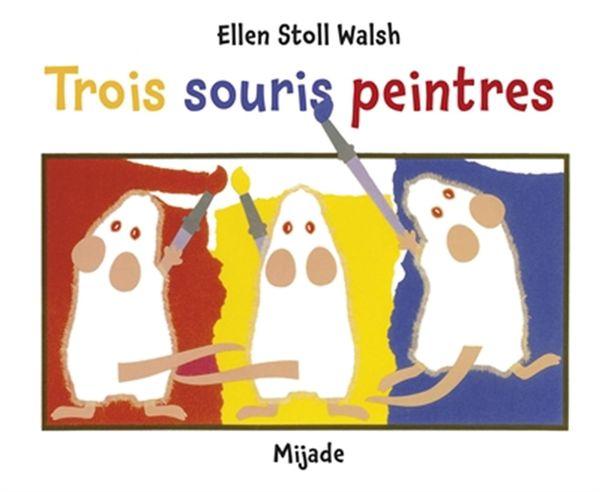 Trois souris peintres